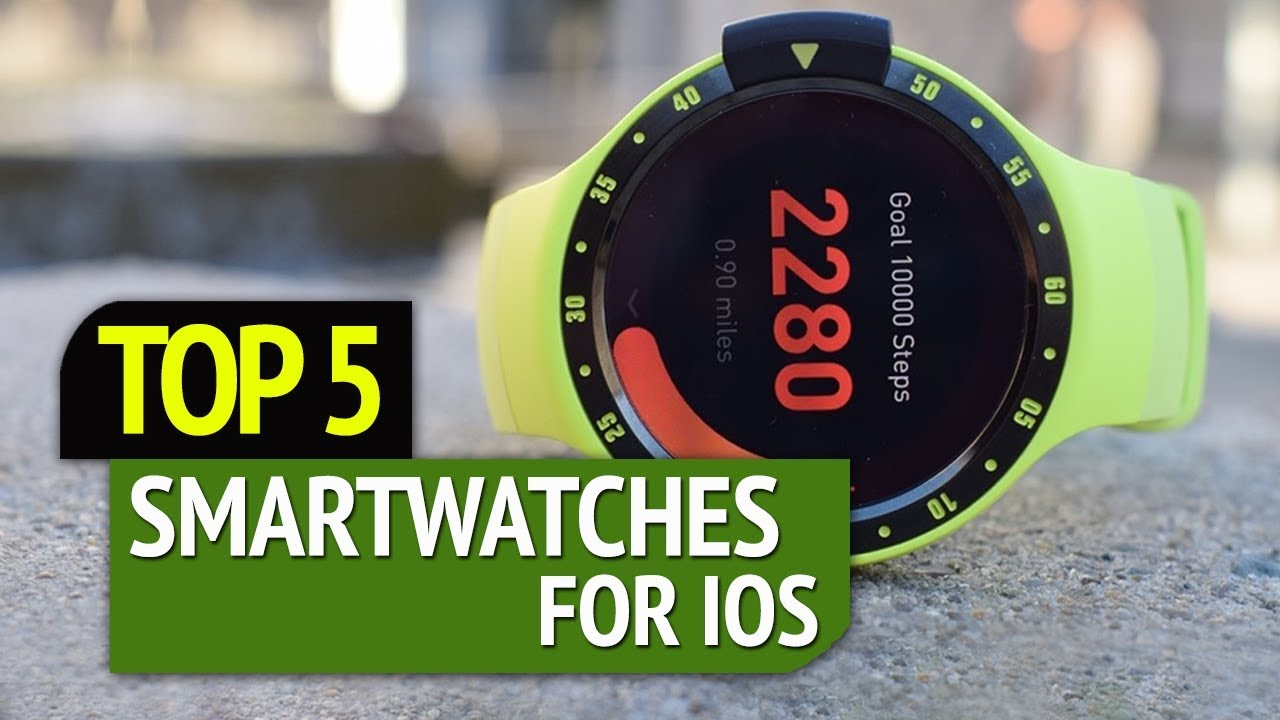 Top 5 Best Smartwatches for iOS -2021 [Buyer's Guide]